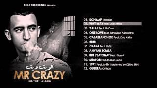 02. MR CRAZY - WAY WAY - Feat Dub Afrika [ ALBUM L88 2015 ]