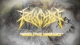 REVOCATION - Monolithic Ignorance (Lyric Video)