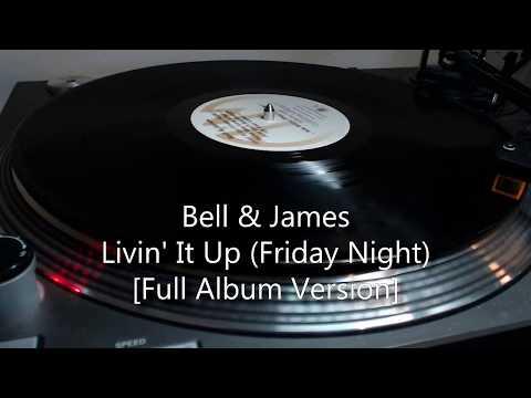 Bell & James - Livin' It Up (Friday Night)