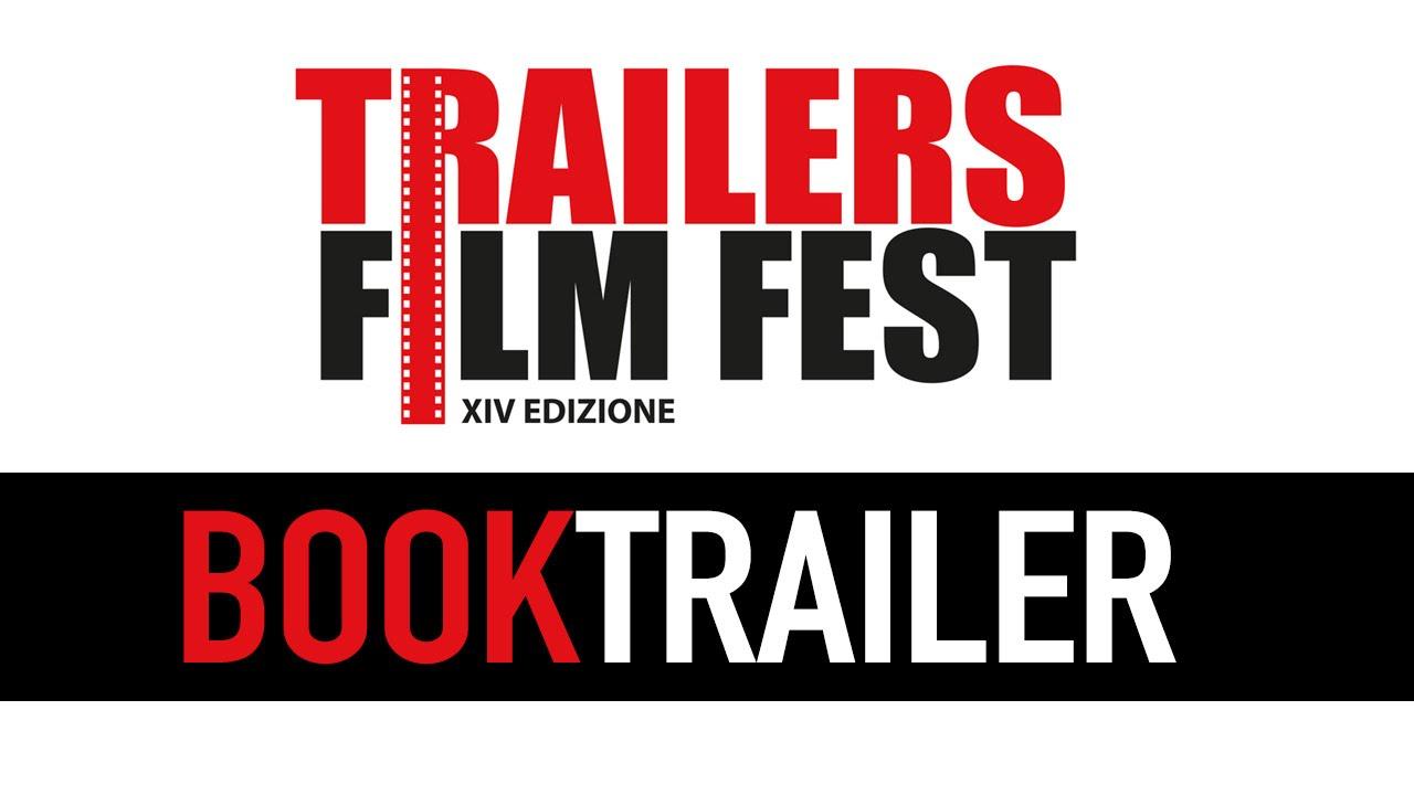 Trailers FilmFest 2016 - Partecipa al concorso per il miglior BOOKTRAILER!
