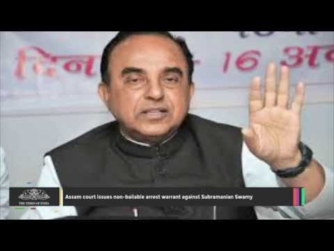 Assam Court Issues Non bailable Arrest Warrant Against Subramanian Swamy