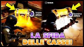 LA SFIDA DELLE CASSE! FORTNITE ITA *CHALLENGE*