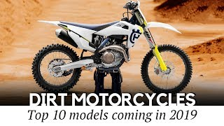 10 New Dirt Motorcycles and Trail Bikes: Review of Refreshed Lineups in 2019