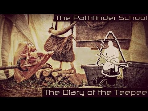Pathfinder Cribs (Tipi) Diary of the Tipi 1.wmv