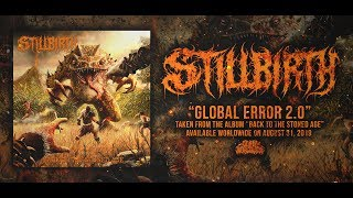 STILLBIRTH - GLOBAL ERROR 2.0 [SINGLE] (2019) SW EXCLUSIVE