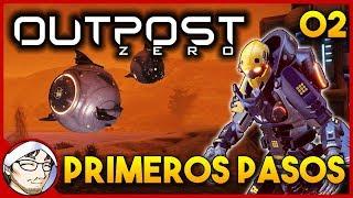 OUTPOST ZERO #2 ► Comenzamos a construir la base (mientras no nos atacan!)│ Gameplay en Español
