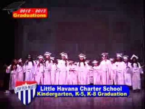 Lincoln Marti Charter Schools Little Havana Campus Graduations 2013