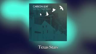 Watch Carbon Leaf Texas Stars video