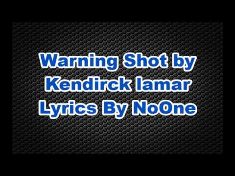 Kendrick Lamar Warning Shot LYRICS