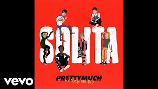 PRETTYMUCH - Solita (Official Audio) ft. Rich The Kid