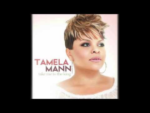 Tamela Mann - Take Me To The King video