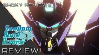 """SHOKY REVIEWS: GUNDAM BUILD DIVERS EP1 """"Welcome to GBN"""""""