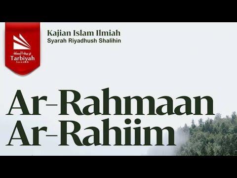 Tafsir Ayat ar-Rahman ar-Rahim | Ustadz Abu Haidar As-Sundawy حفظه الله