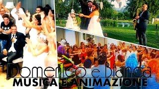 Musica, Animazione, Spettacolo, Emozioni. L'intrattenimento per il tuo matrimonio! Domenico e Bianca