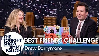 Best Friends Challenge with Drew Barrymore