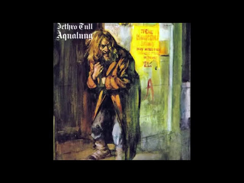 Jethro Tull - Aqualung [Full Album] -