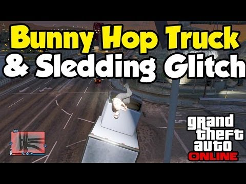 GTA 5 Online - Bunny Hop Truck & Sledding Glitch (Funny Moments...