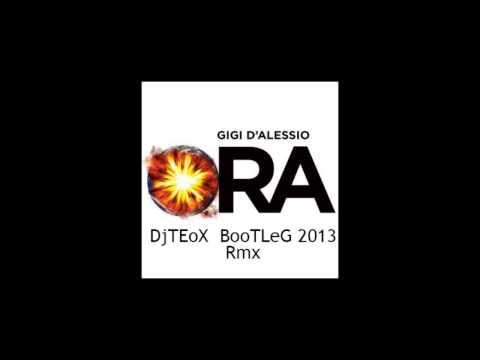 Gigi D'alessio - Ora (djteox  Bootleg 2013) video