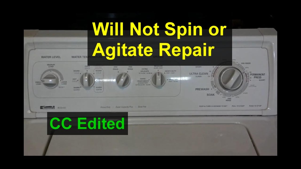 Washing Machine Will Not Agitate Or Spin - Home Repair Series