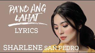 Sharlene San Pedro  Pano Ang Lahat Lyrics