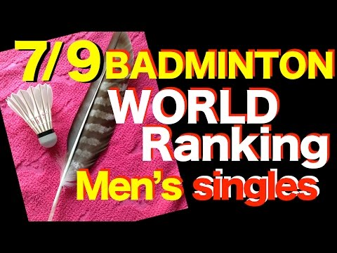 Badminton world ranking Men's singles ▶Top5 july 9