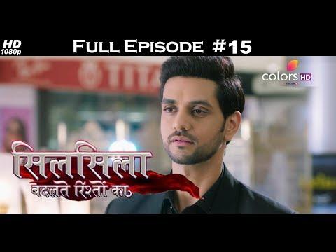 Silsila Badalte Rishton Ka - 22nd June 2018 - सिलसिला बदलते रिश्तों का  - Full Episode thumbnail
