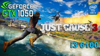 Just Cause 3 : GTX 1050 - i3 6100