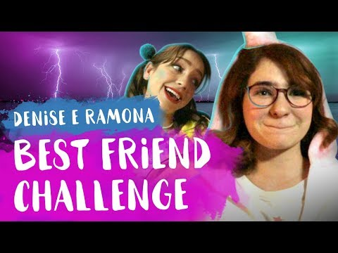 Best Friend Challenge com a Denise TMJ  FESTA DO BRILHO