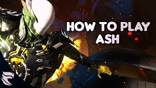 Warframe: How to play Ash 2018