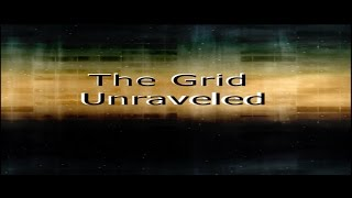 """The Grid Unraveled"" Episode 3 Part 2"