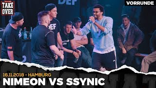 Ssynic vs. Nimeon - Takeover Freestyle Contest | Hamburg 16.11.18 (VR 1/4)