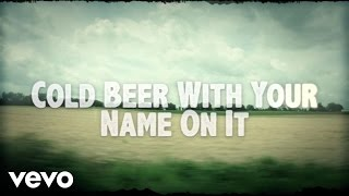 Watch Josh Thompson Cold Beer With Your Name On It video