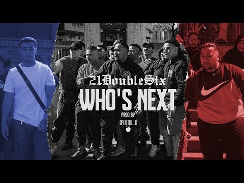 21DOUBLESIX - Who's Next (Official Music Video)