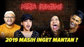Download Lagu [MEJA GUNJING] - 2019 MASIH INGET MANTAN? Gratis STAFABAND