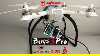MJX BUGS 3 Pro / Gimbal G-2D / AKK X2 Ultimate