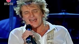 Rod Stewart - Have I Told You Lately (HQ) Rock in Rio 2008