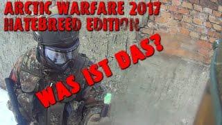 Arctic Warfare 2017 | Hatebreed Edition | Gotchaspielfeld Nord | + Romantisches Extra | Paintball