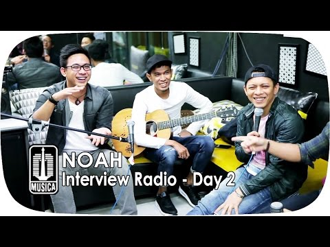 download lagu NOAH Interview Radio Day 2 gratis