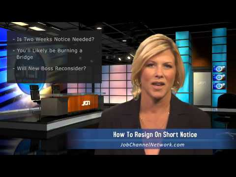 How to Resign on Short Notice