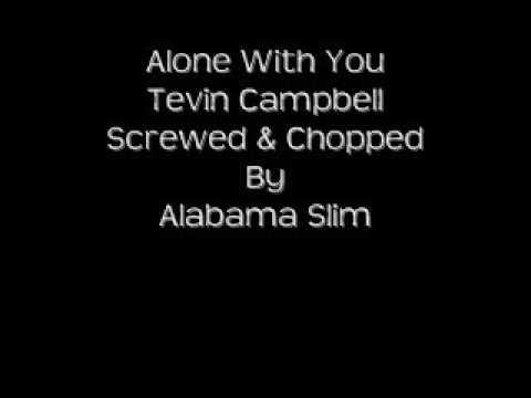 Alone With You Chopped By Alabama Slim