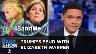 Elizabeth Warren Proves Her Native American Heritage | The Daily Show