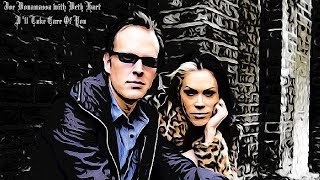 Joe Bonamassa With Beth Hart I 39 Ll Take Care Of You 🎙 Youtube Hd