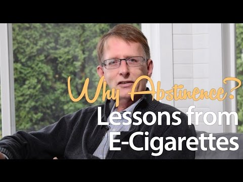 Why Abstinence? Lessons from E-Cigarettes