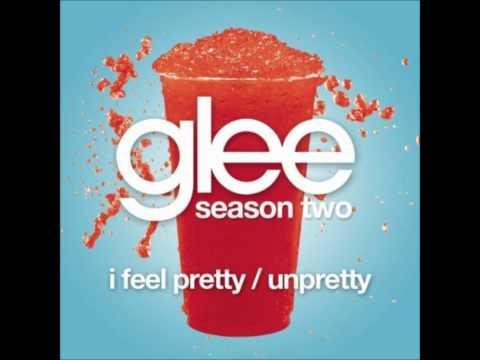 Glee Cast - I Feel Pretty Unpretty