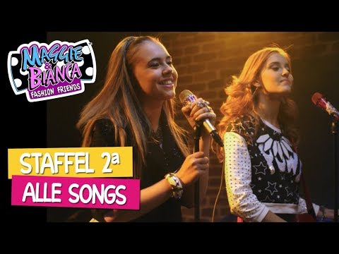 Maggie & Bianca Fashion Friends I Staffel 2 - Alle Songs
