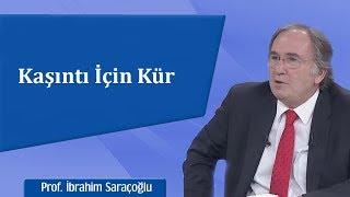 İbrahim Saraçoğlu - Kaşıntı İçin Kür Tarifi Veriyor