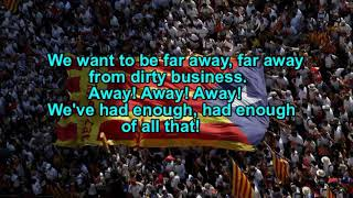 Freedom For Us! (Catalan Patriotic Song)