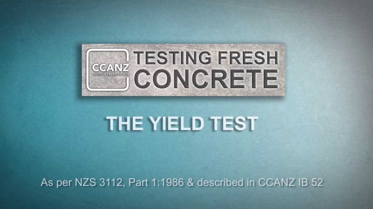Testing Fresh Concrete: Yield Test