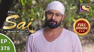 Mere Sai - Ep 378 - Full Episode - 6th March, 2019