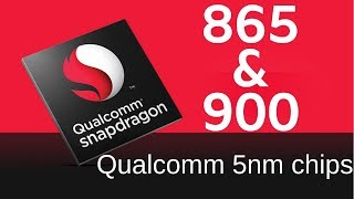 Snapdragon 865 & Snapdragon 900 Detail | Apple A13 Bionic vs Snapdragon 865 | Kirin 990 processor